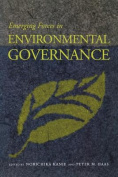 Emerging Forces in Environmental Governance
