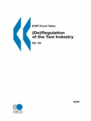 ECMT Round Tables No. 133 (De)Regulation of the Taxi Industry