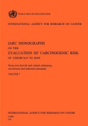 Some Anti-Thyroid and Related Substances, Nitrofurans and Industrial Chemicals. IARC Vol 7