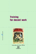 Training for Decent Work