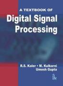 A Textbook of Digital Signal Processing