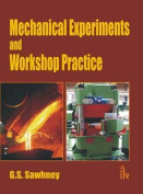Mechanical Experiments and Workshop Practice