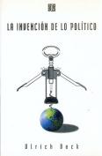 La Invencion De Lo Politico