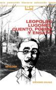 Leopoldo Lugones, Cuento, Poesia y Ensayo