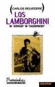 Lamborghini, Los : Ni Atipicos Ni Excentricos