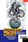 Republica De La Tierra : Globalizacion