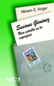 Susana Gimenez : UNA Estrella En La Superficie