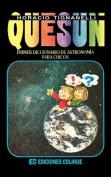 Quesun : Primer Diccionario De Astronomia Para Chicos