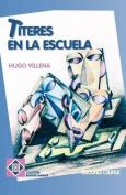 Titeres En La Escuela [Spanish]