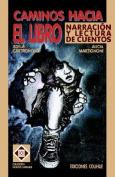 Caminos Hacia El Libro [Spanish]