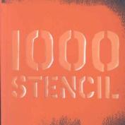 1000 Stencils