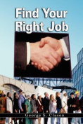 Find Your Right Job by George S. Clason
