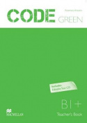 Code Green Intermediate Teacher's Book with Test CD-ROM B1+
