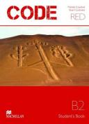 Code Red Upper-intermediate Student's Book B2
