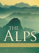 The Alps: A Bird's-eye View