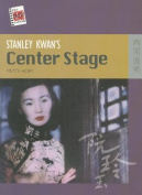 Stanley Kwan's Center Stage