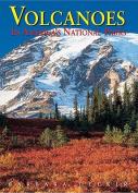 Volcanoes in America's National Parks