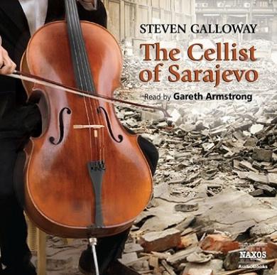 The Cellist of Sarajevo (Contemporary Fiction)