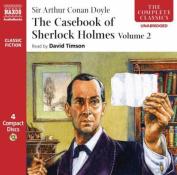 The Casebook of Sherlock Holmes, Volume 2 [Audio]