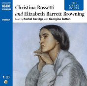 Elizabeth Barrett Browning and Christina Rossetti  [Audio]