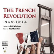 The French Revolution - in a Nutshell  [Audio]