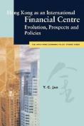 Hong Kong as an International Financial Centre