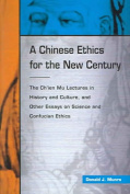 A Chinese Ethics for the New Century