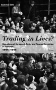 Trading In Lives?