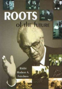 Roots of the Future