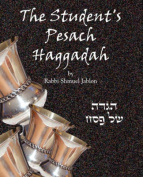 The Student's Pesach Haggadah