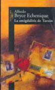 La Amigdalitis de Tarzan/Tarzan's Tonsillitis [Spanish]