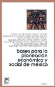 Bases Para La Planeacion Economica De Mexico