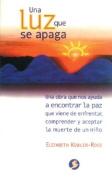 Una Luz Que Se Apaga [Spanish]