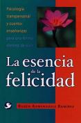La Esencia de La Felicidad [Spanish]