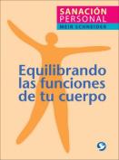 Equilibrando las Funciones de Tu Cuerpo [Spanish]