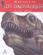 Mas Alla de los Dinosaurios [Spanish]