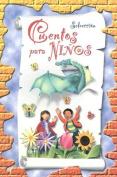 Seleccion de Cuentos Para Ninos [Spanish]