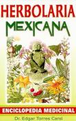 Herbolaria Mexicana [Spanish]