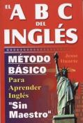 El ABC del Inglaes [Spanish]