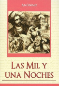 Las Mil y una Noches = One Thousand and One Nights [Spanish]