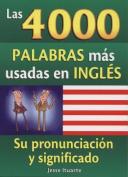 Las 4000 Palabras Mas Usadas en Ingles [Spanish]