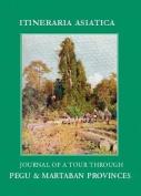 Journal of a Tour through Pegu & Martabran Provinces