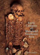 Early Cultures of Mainland Southeast Asia
