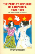 The People's Republic of Kampuchea,1979-1989