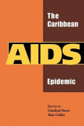 The Caribbean AIDS Epidemic