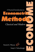 A Practical Introduction to Econometric Methods