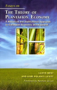 Essays on the Theory of Plantation Economy