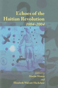 Echoes of the Haitian Revolution 1804-2004