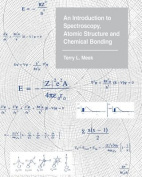 An Introduction to Spectroscopy, Atomic Structure and Chemical Bonding