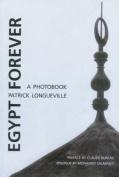 Egypt Forever: A Photobook